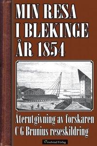 Min resa i Blekinge och Kalmar 1854