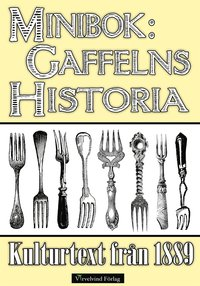 Minibok: Gaffelns historia 1889