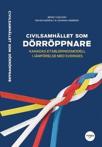 Rsfoodservice.se Civilsamhället som dörröppnare : Kanadas etableringsmodell i jämförelse med Sveriges Image