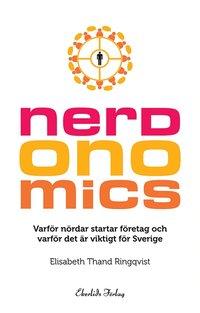 Skopia.it Nerdonomics - varför nördar startar företag och varför det är viktigt för Sverige Image