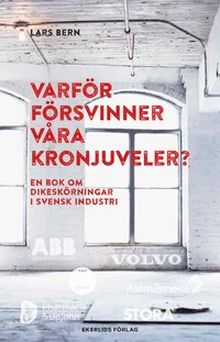 Rsfoodservice.se Varför försvinner våra kronjuveler? : dikeskörningar i svensk industri Image