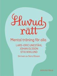 Huvudrätt   mental träning för alla - Lars-Eric Uneståhl 763300ff954f0