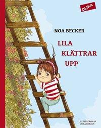 Lila klättrar upp (inbunden)