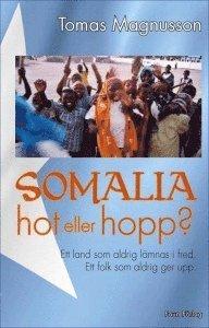 Somalia: Hot eller hopp?