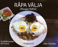 Skopia.it Råpa välja [Roupa Velha] : gräddstuvade kortvaror i original af Jahn Caminjo Image