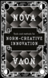 Nova : Tools and methods for norm-creative innovation