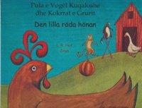 Den lilla röda hönan  (albanska och svenska)