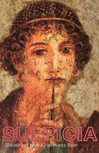 Rsfoodservice.se Sulpicia : dikter om kärlek i antikens Rom Image