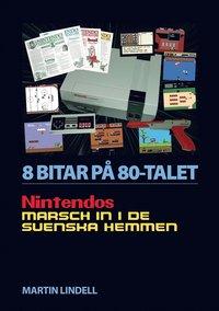 Tortedellemiebrame.it 8 BITAR PÅ 80-TALET: NINTENDOS MARSCH IN I DE SVENSKA HEMMEN Image