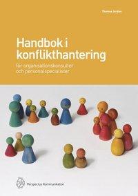 Handbok i konflikthantering för organisationskonsulter och personalspecialister