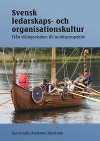 Skopia.it Svensk ledarskaps- och organisationskultur : från vikingavisdom till nutidsperspektiv Image