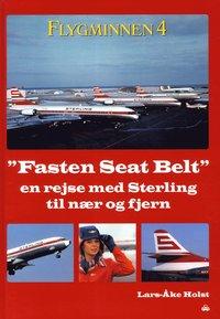 Flygminnen 4 : fasten seat belt