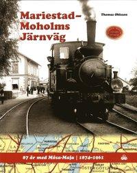 Skopia.it Mariestad-Moholms Järnväg : 87 år med Mosa-Maja - 1874 -1961 Image