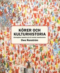 Tortedellemiebrame.it Körer och kulturhistoria : etnologiska aspekter på ett svenskt massfenomen Image