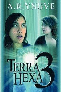 TERRA HEXA 3 - Swedish YA book