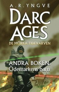 DARC AGES Book 2 - Swedish SF series
