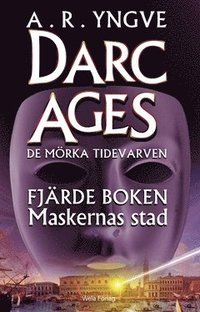 DARC AGES Book 4 - Swedish SF series