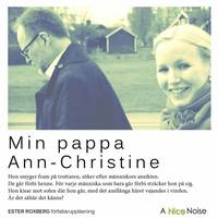 Min pappa Ann-Christine (cd-bok)