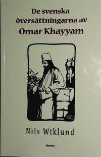 De svenska översättningarna av Omar Khayyam