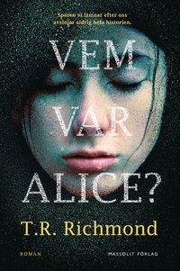 Vem var Alice? (inbunden)