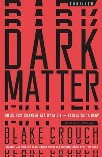 Dark matter (e-bok)