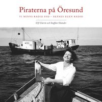 Skopia.it Piraterna på Öresund : vi minns Radio Syd - Skånes egen radio Image