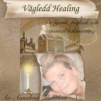 Radiodeltauno.it Vägledd healing : för fysisk, psykisk och mental balans i din kropp, ditt liv Image