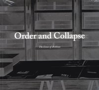 Skopia.it Order and collapse : the lives of archives Image