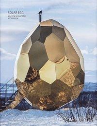 Skopia.it Solar Egg : Bigert & Bergström - Riksbyggen (svenska) Image
