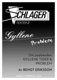 Skopia.it Gyllene Problem / Om popbanden Gyllene Tider och Problem Image