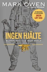 Skopia.it Ingen hjälte : elitsoldat i U.S. Navy Seals Image