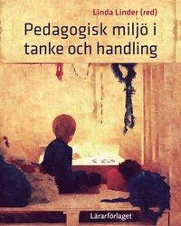 pedagogisk miljö i tanke och handling pdf
