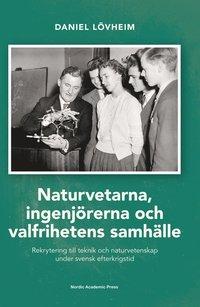 Rsfoodservice.se Naturvetarna, ingenjörerna och valfrihetens samhälle : rekrytering till teknik och naturvetenskap under svensk efterkrigstid Image