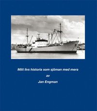 Tortedellemiebrame.it Mitt livs historia som sjöman med mera av Jan Engman Image