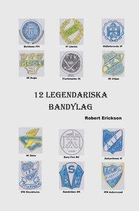 Skopia.it 12 Legendariska Bandylag Image