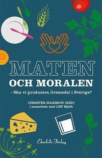 Radiodeltauno.it Maten och moralen : ska Sverige ha en livsmedelsproduktion? Image