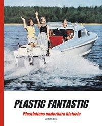 Skopia.it Plastic fantastic : plastbåtens underbara historia Image
