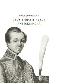 Radiodeltauno.it Kavalleristflickans anteckningar : tilldragelse i Ryssland Image