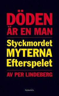 Rsfoodservice.se Döden är en man: styckmordet, myterna, efterspelet Image