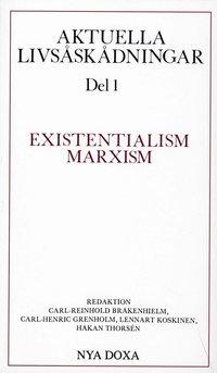Skopia.it Aktuella livsåskådningar. D. 1, Existentialism, marxism Image