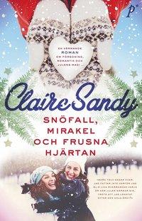 Snöfall, mirakel och frusna hjärtan (pocket)