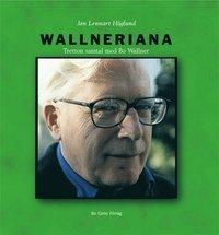 Skopia.it Wallneriana : tretton samtal med Bo Wallner Image