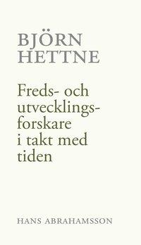 Rsfoodservice.se Björn Hettne : freds- och utvecklingsforskare i takt med tiden Image