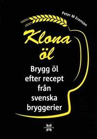 Tortedellemiebrame.it Klona öl : brygg öl efter recept från svenska bryggerier Image