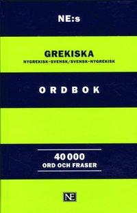 Tortedellemiebrame.it NE:s grekiska ordbok : nygrekisk-svensk/svensk-nygrekisk 40 000 ord och fra Image