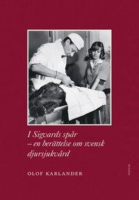 Radiodeltauno.it I Sigvards spår : en berättelse om svensk djursjukvård Image