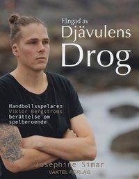Radiodeltauno.it Fångad av djävulens drog - Handbollsspelaren Viktor Bergströms berättelse om spelberoende Image