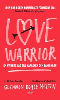Love Warrior (inbunden)