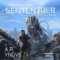 LANDSKAP MED SENTENTRER + QUADRILLENNIUM - Swedish short SF stories