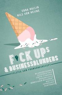 Skopia.it Fuckups och businessblunders : felsteg som framgångsrecept Image